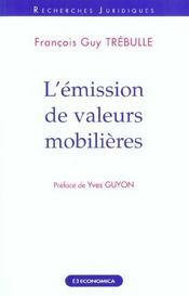 L'Emission De Valeurs Mobilieres - Intérieur - Format classique