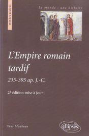L'empire romain tardif, 235-395 après jésus-christ (2e édition) - Intérieur - Format classique