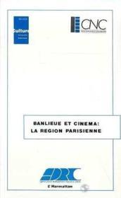 Banlieue et cinéma : la région parisienne - Couverture - Format classique