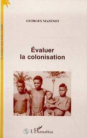 Évaluer la colonisation - Intérieur - Format classique