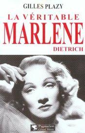 La veritable marlene dietrich - Intérieur - Format classique