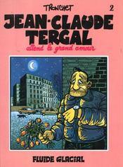 Jean-Claude Tergal Attend Le Grand Amour - Intérieur - Format classique