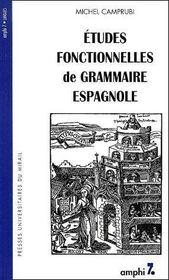 Études fontionnelles de grammaire espagnole - Couverture - Format classique