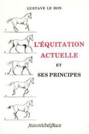 L'équitation actuelle et ses principes - Couverture - Format classique