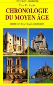 Chronologie Du Moyen Age - Couverture - Format classique