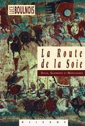 La Route De La Soie - Intérieur - Format classique