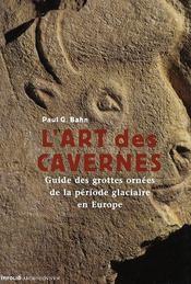 L'Art des cavernes - Intérieur - Format classique