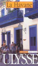 Guide Ulysse ; La Havane - Intérieur - Format classique