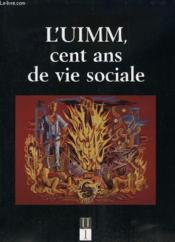 L'uimm cent ans de vie sociale - Couverture - Format classique