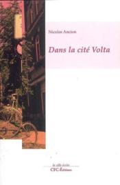 Dans la cité Volta - Couverture - Format classique