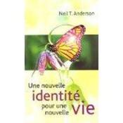 Une nouvelle identité pour une nouvelle vie - Couverture - Format classique