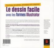 Le dessin facile avec les formes Illustrator ; formes, brushes, pinceaux et crayons - 4ème de couverture - Format classique