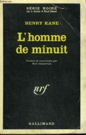 L'Homme De Minuit. Collection : Serie Noire N° 1084 - Couverture - Format classique