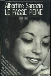 Le Passe Peine. 1949 - 1967. - Couverture - Format classique