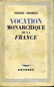 Vocation Monarchique De La France. - Couverture - Format classique