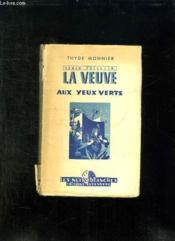 La Veuve Aux Yeux Verts. - Couverture - Format classique
