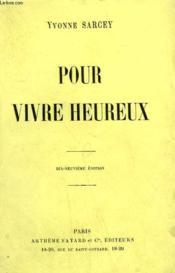 Pour Vivre Heureux. - Couverture - Format classique