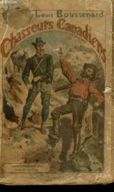Chasseurs Canadiens. Collection : Les Auteurs Celebres. - Couverture - Format classique