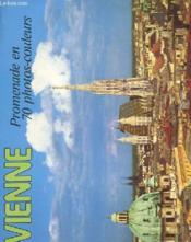 Vienne - Promenade En 70 Photos Couleurs - Couverture - Format classique