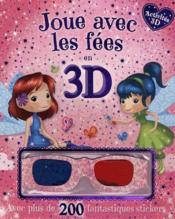 Joue avec les fées en 3D - Couverture - Format classique