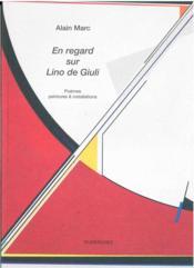En regard sur Lino de Giuli - Couverture - Format classique