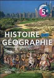 Histoire Geographie Emc Cycle 4 5eme Livre De L Eleve Edition 2016 Collectif