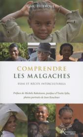 Guide de voyage interculturel ; comprendre les Malgaches - Couverture - Format classique
