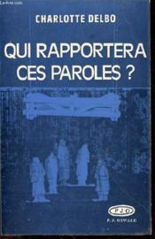 Qui Rapportera Ces Paroles ? : Tragedie En Trois Actes. - Couverture - Format classique