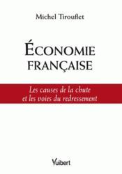 Économie française ; les causes de la chute et les voies du redressement - Couverture - Format classique