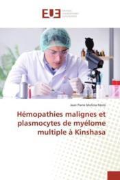 Hemopathies malignes et plasmocytes de myelome multiple a kinshasa - Couverture - Format classique
