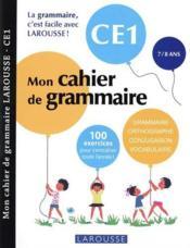Mon cahier de grammaire ; CE1 - Couverture - Format classique