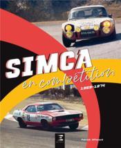 Simca en compétition (1969-1974) - Couverture - Format classique