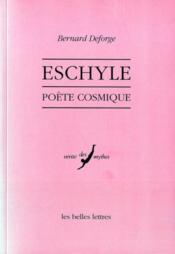 Eschyle, poète cosmique - Couverture - Format classique