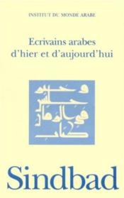 Écrivains arabes d'hier et d'aujourd'hui - Couverture - Format classique