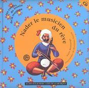 Nader le musicien du reve (+cd) - Intérieur - Format classique