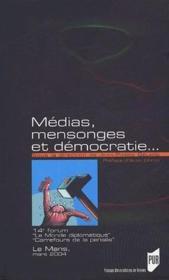 Médias, mensonges et démocratie... - Couverture - Format classique
