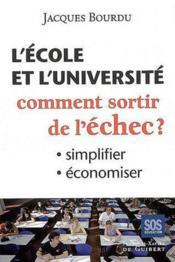 L'école et l'université de la réussite - Couverture - Format classique