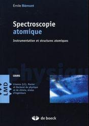 Spectroscopie atomique ; instrumentation et structures atomiques - Intérieur - Format classique