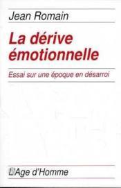 La Derive Emotionnelle - Couverture - Format classique