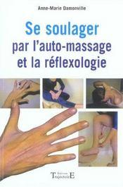Se soulager par l'auto-massage et réflexologie - Intérieur - Format classique