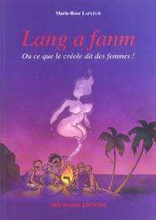 Lang A Fanm. Ou Ce Que Ditle Creole Des Femmes ! - Intérieur - Format classique