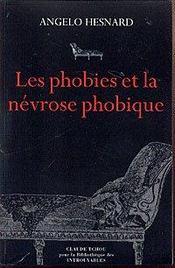 Les phobies et la nevrose phobique - Intérieur - Format classique