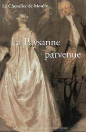 La paysanne parvenue. les memoires de la marquise de l v par m le chevalier de m - Couverture - Format classique