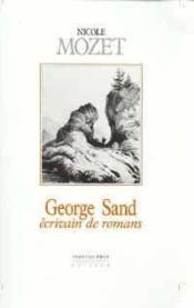 Georges sand-ecrivain de romans - Couverture - Format classique