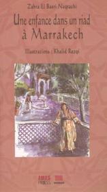 Une Enfance Dans Un Riad A Marrakech - Couverture - Format classique