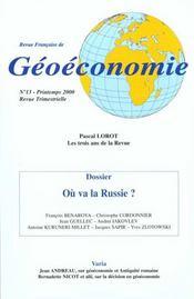 Revue Francaise De Geoeconomie N.13 ; Ou Va La Russie - Intérieur - Format classique