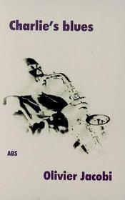 Charlie's blues - Intérieur - Format classique