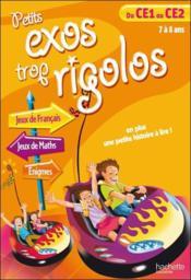 telecharger PETITS EXOS TROP RIGOLOS – du CE1 au CE2 – 7/8 ans livre PDF en ligne gratuit