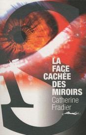 La face cachée des miroirs - Couverture - Format classique