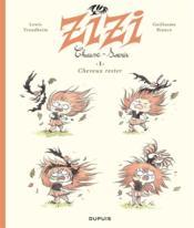 Zizi Chauve-souris T.1 ; cheveux rester - Couverture - Format classique